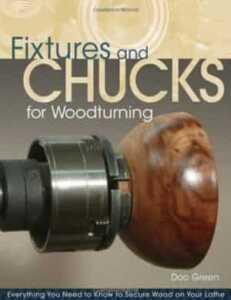 woodturning tools fixtures and chucks