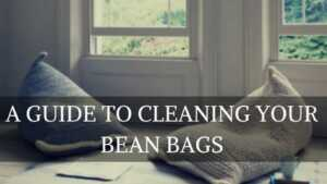 A Guide to Cleaning Bean Bags