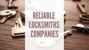Reliable Locksmith Companies