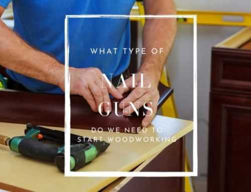 What types of nail guns do woodworkers need?