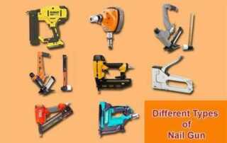 How to Choose the Right Nail Gun for Your Project - types