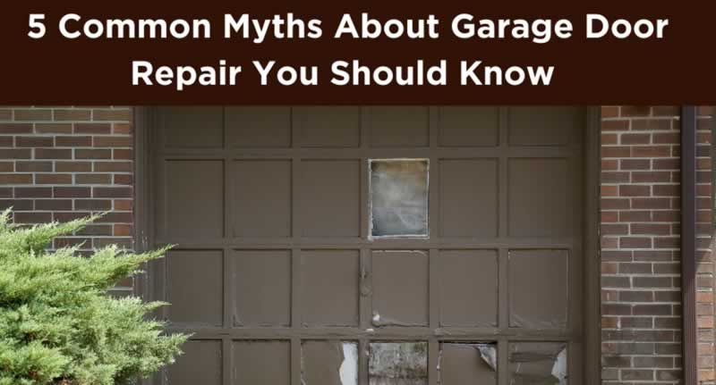 5 Common Myths About Garage Door Repair You Should Know